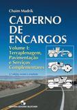 Caderno de Encargos - Terraplanagem, Pavimentação e Serviços Complementares - Vol.1 - Edgard blücher