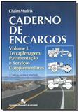 Caderno de encargos: terraplenagem , pavimentacao - Edgard blucher