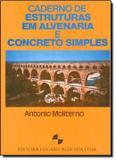 Caderno de estruturas em alvenaria e concreto simples - Edgard blucher