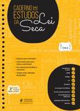 Caderno de Estudos da Lei Seca - Vade Mecum para Estudar - 2ª Edição (2019) - Juspodivm