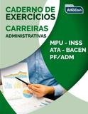 Caderno de Exercícios - Carreiras Administrativas - Alfacon