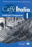 Caffe italia 1 - guida dellinsegnante - European language institute
