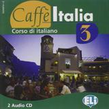 Caffe italia 3 - cd audio (2) - European language institute