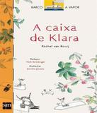 Caixa De Klara, A - Edicoes sm - paradidatico
