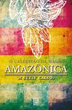 Caldeirao Da Magia Amazonica