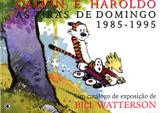 Calvin e Haroldo - As Tiras de Domingo 1985-1995 - Conrad