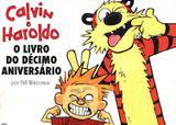 Calvin e Haroldo - O Livro do Décimo Aniversário - Conrad