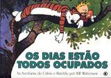 Calvin e Haroldo - Os Dias Estão Todos Ocupados - Conrad