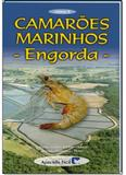 Camarões Marinhos: Engorda - Vol.2 - Aprenda facil - cpt