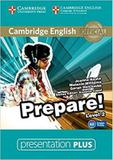 Cambridge english prepare! 2 presentation plus dvd-rom - 1st ed - Cambridge audio visual  book teacher