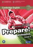 Cambridge english prepare! - level 5 - workbook with audio - Cambridge university press do brasil