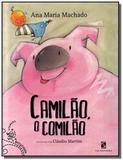 Camilao, o comilao - colecao batutinha - Moderna - paradidatico