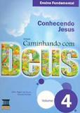 Caminhando Com Deus - Fundamental 4 - Base editorial