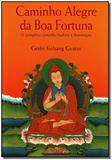 Caminho Alegre da Boa Fortuna - Editora tharpa brasil