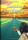 Caminhos da missao - Mundo e missao