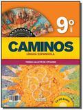 CAMINOS: LINGUA ESPANHOLA - 9o ANO - ACOMPANHA CD - Positivo
