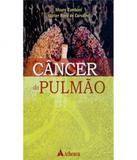 Cancer Do Pulmao - Atheneu