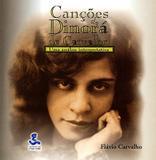 Canções de Dinorá de Carvalho - Unicamp