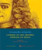 Candido, Ou Uma Historia Sonhada Na Sicilia - Berlendis  vertecchia