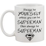 Caneca Always be Superman - Brand