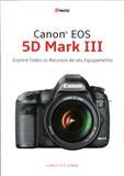 Canon EOS 5D Mark III - Photos