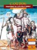 Canudos Fanatismo ou Luta pela Terra - Editora do brasil - paradidático