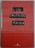 Cão Chupando Manga,O - Bertrand do brasil - grupo record