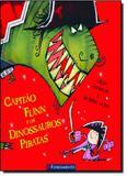 Capitão Flinn e os Dinossauros Piratas - Fundamento