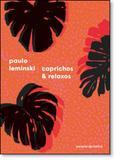 Caprichos  Relaxos - Companhia das letras - grupo cia das letras