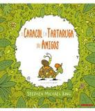 Caracol E A Tartaruga Sao Amigos, O - Brinque-book