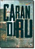 Carandiru: Um Depoimento Póstumo - Lachatre - aquaroli books