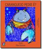 Caranguejo peixe e - Franco editora