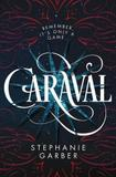 Caraval - St martins press