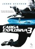 Carga Explosiva 3 - Imagem filmes