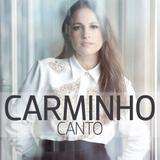 Carminho - Canto - CD - Som livre