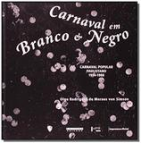 Carnaval em branco e negro: carnaval popular pauli - Edusp