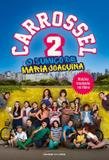 Carrossel 2 - o sumico de maria joaquina - Universo dos livros