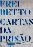 Cartas da prisão - Companhia das letras