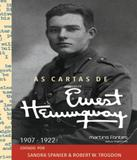 Cartas De Ernest Hemingway, As - Vol 1 1907-1922 - Martins fontes (invalido)