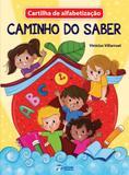 Cartilha de Alfabetização Caminho do Saber - Editora rideel