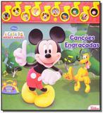 Casa do mickey mouse, a: cancoes engracadas - Cedic
