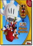 Casa do Mickey Mouse, A - Coleção Minhas Histórias - Melhoramentos