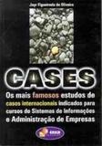 Cases Os Mais Famosos Estudos De Casos Internacionais Indicados - Erica - grupo somos