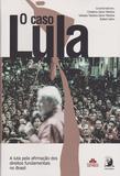 Caso Lula, O - Contracorrente