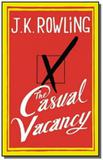 Casual vacancy, the - Little brown