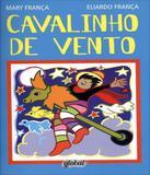 Cavalinho De Vento - 4 Ed - Global