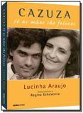 Cazuza: so as maes sao felizes - Globo