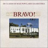 CD Bravo - Os Clássicos Mais Populares da História - Som livre