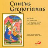 CD - Cantus Gregorianus - Dominica Pentecostes et in Assumptione B. Mariae Virginis - Paulus músicas