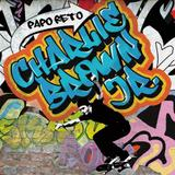CD Charlie Brown Jr. - Papo Reto - Fonobrás